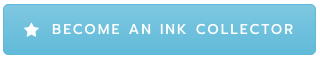 become an ink collector